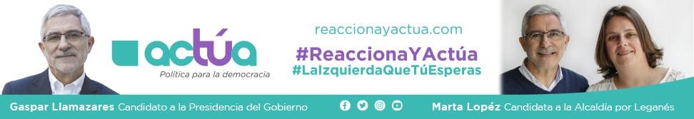 Reacciona y acta - ACTÚA Leganés